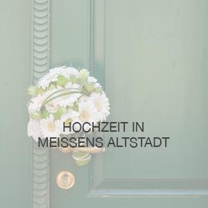 Hochzeit Meissen
